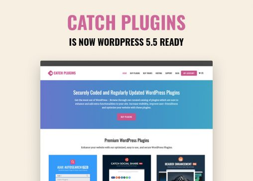 Catch Plugins is now WordPress 5.5 Ready