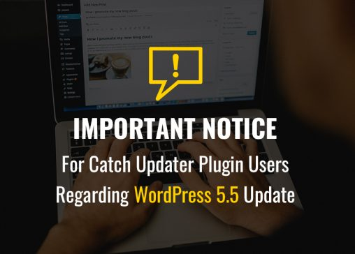 Notice for Catch Updater plugin users