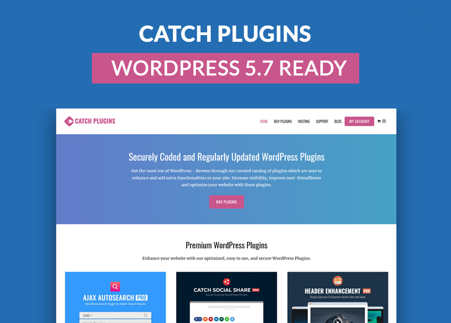 Catch Plugins in now WordPress 5.7 Ready Featured Image