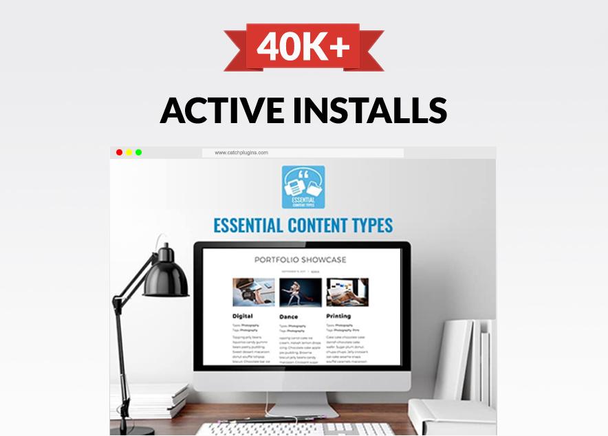 Our Custom Post Types plugin, Essential Content Types Crossed 40K Active Installs main image